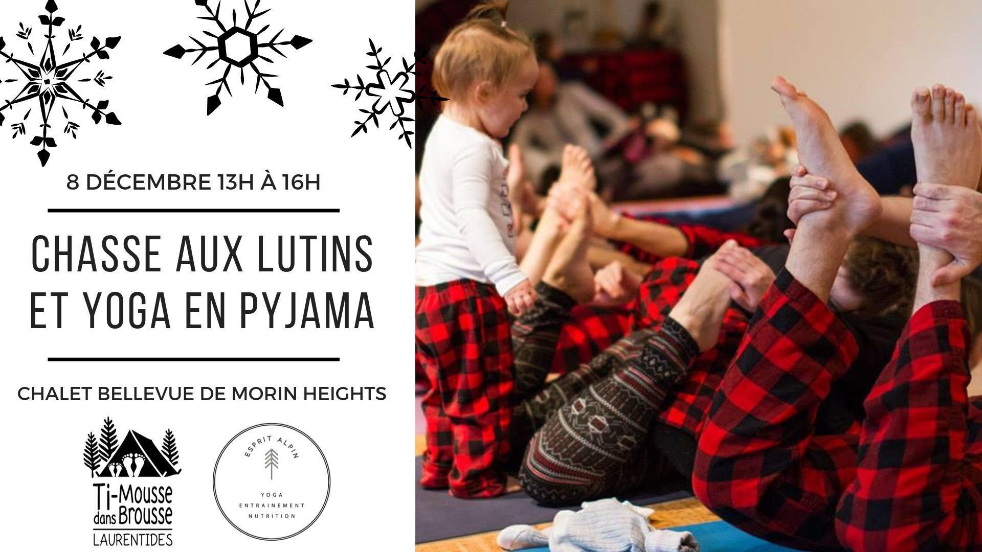 Chasse aux lutins et yoga en pyjamas